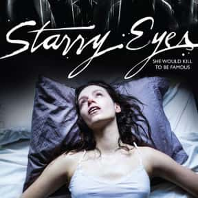 Starry Eyes is listed (or ranked) 25 on the list The Best Movies On Shudder
