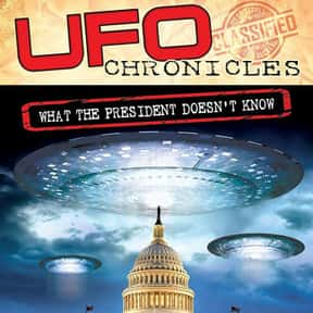 UFO Chronicles: What the Presi is listed (or ranked) 23 on the list The Best Documentaries About Aliens