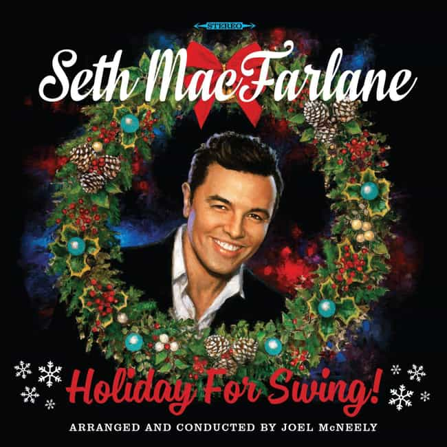 Holiday for Swing is listed (or ranked) 4 on the list The Best Seth MacFarlane Albums, Ranked