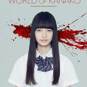 The World of Kanako is listed (or ranked) 25 on the list The Most Terrifying Asian Horror Movies On Shudder