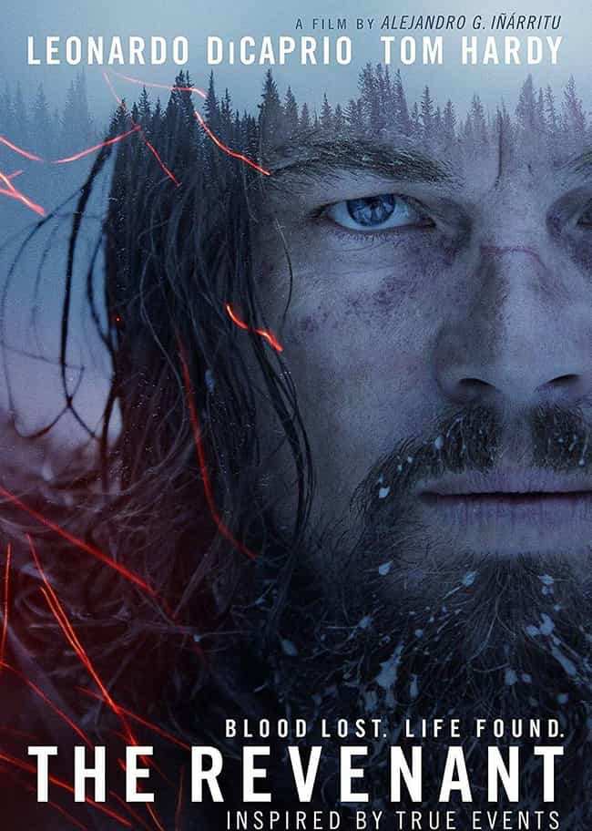 The Revenant is listed (or ranked) 4 on the list The Best Survival Movies Based on True Stories
