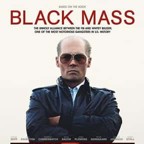Black Mass is listed (or ranked) 19 on the list The Best Mafia Films