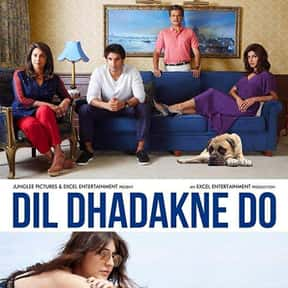 Dil Dhadakne Do is listed (or ranked) 23 on the list The Best Priyanka Chopra Movies