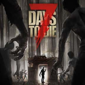 7 Days to Die is listed (or ranked) 5 on the list The Best Base Building Games On Steam