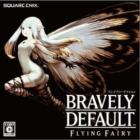 Bravely Default is listed (or ranked) 7 on the list The Best Nintendo 3DS Games of All Time, Ranked by Fans
