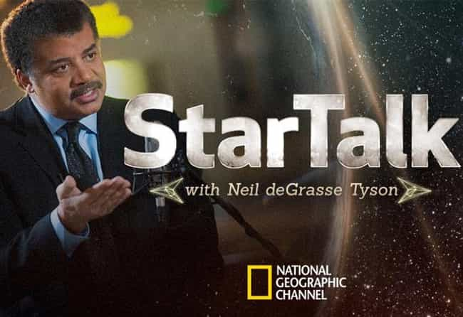 StarTalk with Neil deGrasse Ty... is listed (or ranked) 4 on the list The Best New Late Night Shows of the Last Few Years