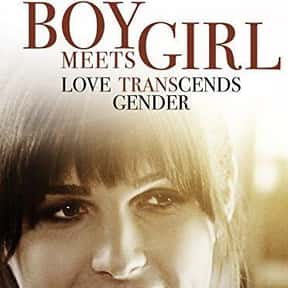 Boy Meets Girl is listed (or ranked) 1 on the list The Best Transgender Movies