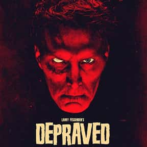Depraved is listed (or ranked) 24 on the list The Best Horror Movies About Evil Doctors and Surgeons