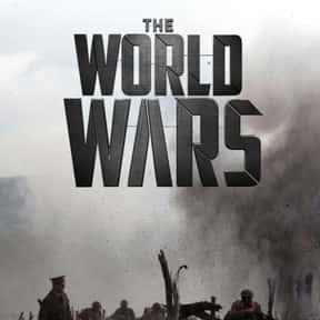 The World Wars is listed (or ranked) 10 on the list The Best World War II TV Shows