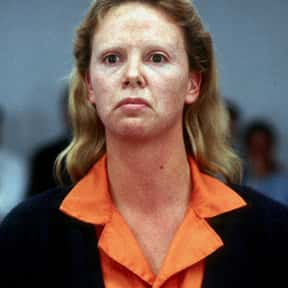 Aileen Wuornos is listed (or ranked) 11 on the list The Very Best Oscar Winning Performances