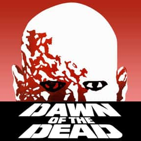 Dawn of the Dead is listed (or ranked) 22 on the list The 100+ Best Action Movies for Horror Fans