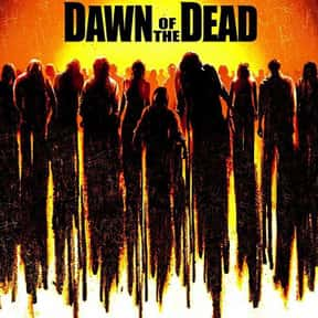 Dawn of the Dead is listed (or ranked) 7 on the list The Best B Movies of All Time