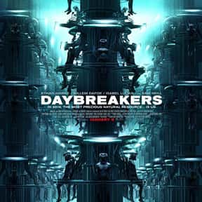 Daybreakers is listed (or ranked) 21 on the list The Greatest Vampire Movies of All Time
