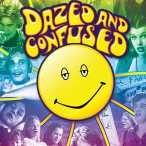 Dazed and Confused is listed (or ranked) 8 on the list The Funniest Movies About Drugs