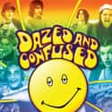 Dazed and Confused is listed (or ranked) 5 on the list The Funniest Comedy Movies About Drugs