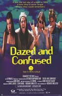 Dazed and Confused is listed (or ranked) 6 on the list The Funniest Comedy Movies About High School