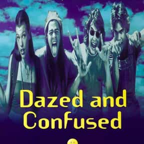 Dazed and Confused is listed (or ranked) 9 on the list The Best Movies to Watch While Stoned