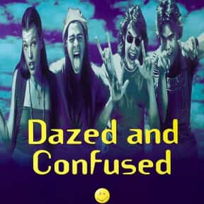 Dazed and Confused is listed (or ranked) 21 on the list The Best Comedy-Drama Movies