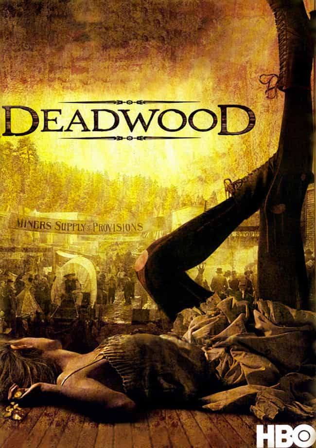 Deadwood is listed (or ranked) 3 on the list The Best Recent Western TV Shows & Movies