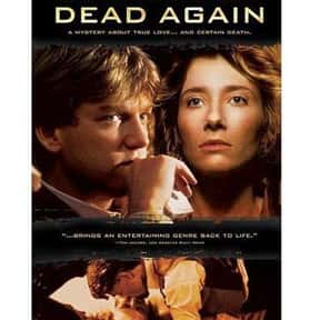 Dead Again is listed (or ranked) 17 on the list The Online Film Critics Society's Top Overlooked Films '90