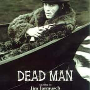 Dead Man is listed (or ranked) 9 on the list The Online Film Critics Society's Top Overlooked Films '90