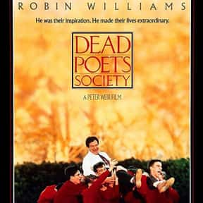 Dead Poets Society is listed (or ranked) 10 on the list The Best Inspirational Movies