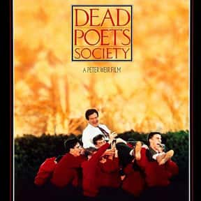 Dead Poets Society is listed (or ranked) 6 on the list The Best Ever Robin Williams Movies
