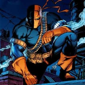 Deathstroke is listed (or ranked) 1 on the list The Greatest Villains Green Arrow Has Ever Faced