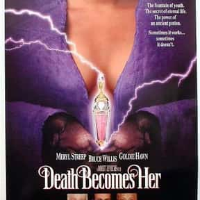 Death Becomes Her is listed (or ranked) 15 on the list The Best Movies About a Midlife Crisis in Women