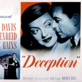 Deception is listed (or ranked) 18 on the list The Best Bette Davis Movies