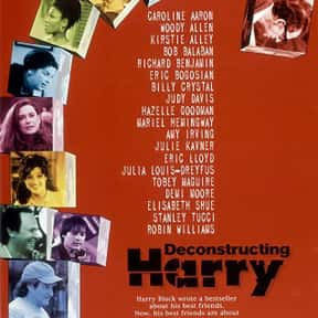 Deconstructing Harry is listed (or ranked) 18 on the list The Best Movies About Infidelity