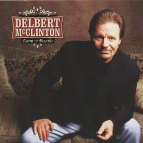 Delbert McClinton is listed (or ranked) 11 on the list Famous Film Actors From Lubbock