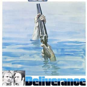 Deliverance is listed (or ranked) 1 on the list The Best Burt Reynolds Movies