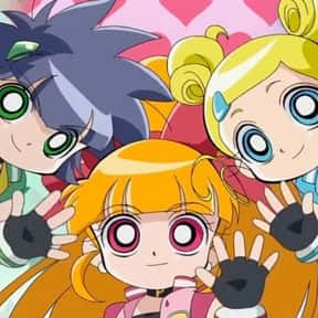 Powerpuff Girls Z is listed (or ranked) 20 on the list The Very Best Anime for Kids