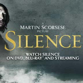 Silence is listed (or ranked) 21 on the list The Best Martin Scorsese Movies