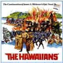 The Hawaiians is listed (or ranked) 13 on the list What's the Greatest Hawaii Movie of All Time?