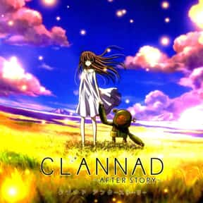 Clannad After Story is listed (or ranked) 20 on the list The Best Romance Anime on Hulu