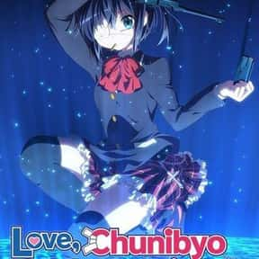 Love, Chunibyo and Other Delus is listed (or ranked) 21 on the list The Best Romance Anime on Hulu