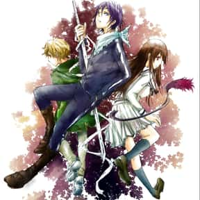 Noragami is listed (or ranked) 13 on the list The Best Anime Series of All Time