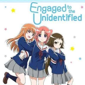 Engaged to the Unidentified is listed (or ranked) 13 on the list The Best Romance Anime on Hulu