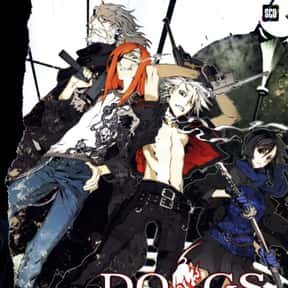 Dogs: Bullets & Carnage is listed (or ranked) 12 on the list The Best Anime Like Gangsta