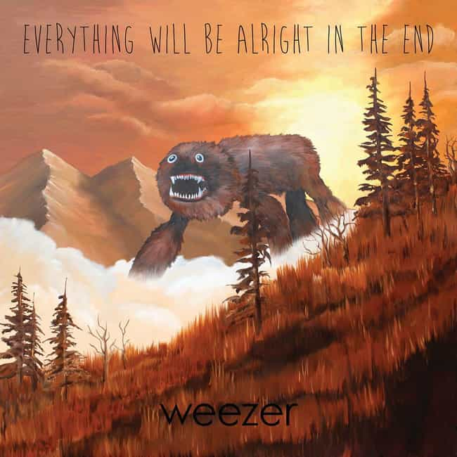 Everything Will Be Alrig... is listed (or ranked) 4 on the list The Best Weezer Albums of All Time