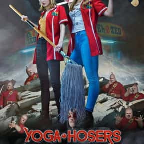Yoga Hosers is listed (or ranked) 15 on the list The Worst Movies of 2016