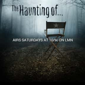 The Haunting of... is listed (or ranked) 9 on the list The Best Paranormal TV Shows