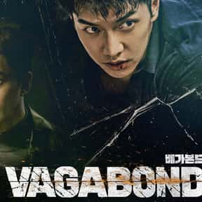 Vagabond is listed (or ranked) 17 on the list The Best Korean Dramas to Watch on Netflix