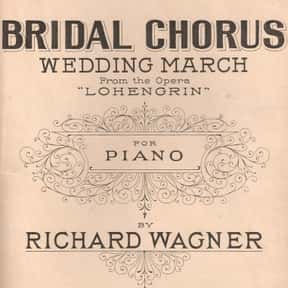 Bridal Chorus is listed (or ranked) 5 on the list The Best Songs for Walking Down the Aisle