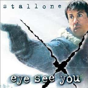 Eye See You is listed (or ranked) 23 on the list The Best Snowy Thriller Movies, Ranked