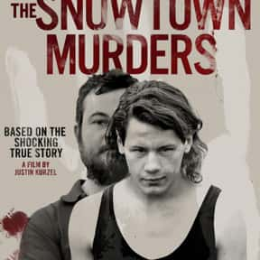 The Snowtown Murders is listed (or ranked) 20 on the list The Best Movies Based on Real Murders