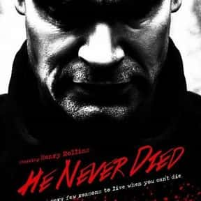 He Never Died is listed (or ranked) 19 on the list The Best Immortality Movies
