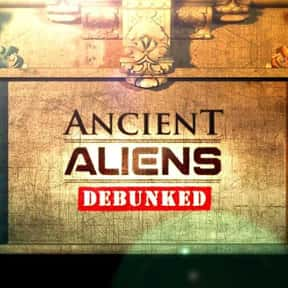 Ancient Aliens Debunked is listed (or ranked) 24 on the list The Best Documentaries About Aliens